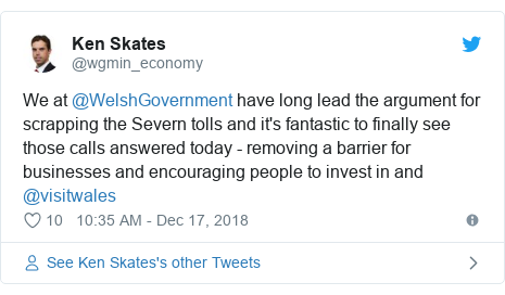 Twitter post by @wgmin_economy: We at @WelshGovernment have long lead the argument for scrapping the Severn tolls and it's fantastic to finally see those calls answered today - removing a barrier for businesses and encouraging people to invest in and @visitwales