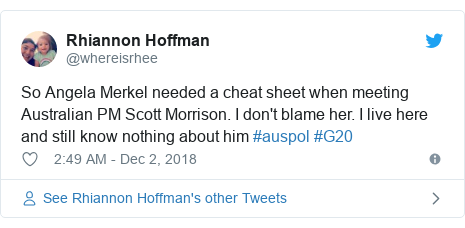 Twitter post by @whereisrhee: So Angela Merkel needed a cheat sheet when meeting Australian PM Scott Morrison. I don't blame her. I live here and still know nothing about him #auspol #G20