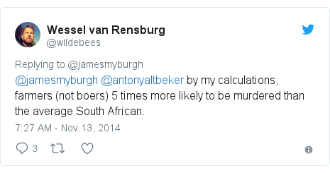 Twitter post by @wildebees: @jamesmyburgh @antonyaltbeker by my calculations, farmers (not boers) 5 times more likely to be murdered than the average South African.