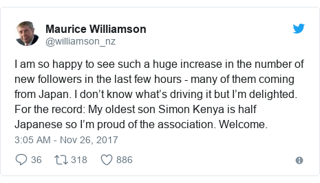 Twitter post by @williamson_nz: I am so happy to see such a huge increase in the number of new followers in the last few hours - many of them coming from Japan. I don't know what's driving it but I'm delighted. For the record  My oldest son Simon Kenya is half Japanese so I'm proud of the association. Welcome.
