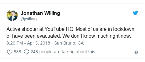 Twitter post by @willing: Active shooter at YouTube HQ. Most of us are in lockdown or have been evacuated. We don't know much right now.