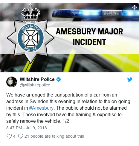 Twitter post by @wiltshirepolice: We have arranged the transportation of a car from an address in Swindon this evening in relation to the on-going incident in #Amesbury. The public should not be alarmed by this. Those involved have the training & expertise to safely remove the vehicle. 1/2