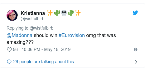 Twitter post by @wistfulbirb: @Madonna should win #Eurovision omg that was amazing???