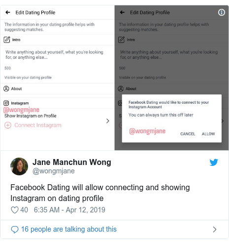Twitter post by @wongmjane: Facebook Dating will allow connecting and showing Instagram on dating profile