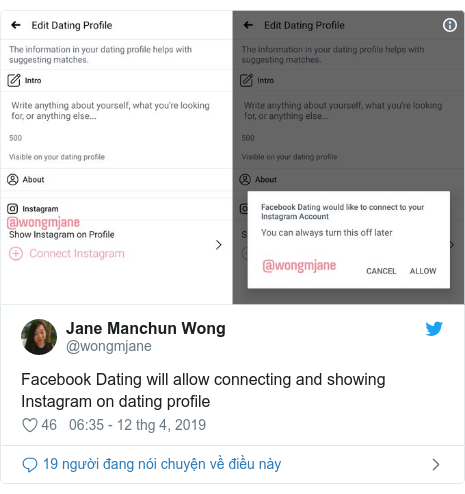 Twitter bởi @wongmjane: Facebook Dating will allow connecting and showing Instagram on dating profile