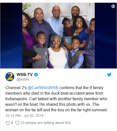 Twitter post by @wsbtv: Channel 2's @CarlWillisWSB confirms that the 9 family members who died in the duck boat accident were from Indianapolis. Carl talked with another family member who wasn't on the boat. He shared this photo with us. The woman on the far left and the boy on the far right survived.