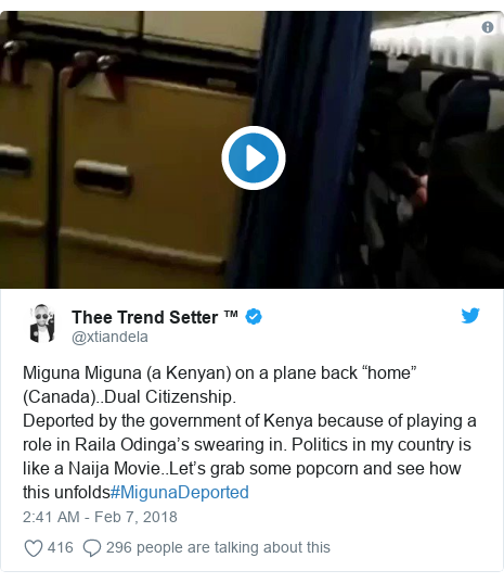 "Twitter post by @xtiandela: Miguna Miguna (a Kenyan) on a plane back ""home"" (Canada)..Dual Citizenship.Deported by the government of Kenya because of playing a role in Raila Odinga's swearing in. Politics in my country is like a Naija Movie..Let's grab some popcorn and see how this unfolds#MigunaDeported"
