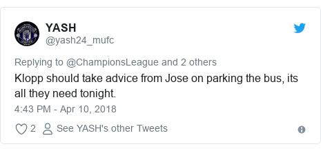 Twitter post by @yash24_mufc: Klopp should take advice from Jose on parking the bus, its all they need tonight.