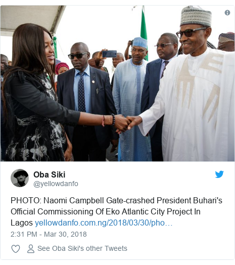 Twitter post by @yellowdanfo: PHOTO  Naomi Campbell Gate-crashed President Buhari's Official Commissioning Of Eko Atlantic City Project In Lagos