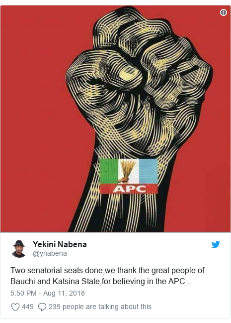 Twitter post by @ynabena: Two senatorial seats done,we thank the great people of Bauchi and Katsina State,for believing in the APC .