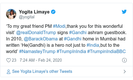 Twitter post by @yogital: 'To my great friend PM #Modi,thank you for this wonderful visit' @realDonaldTrump signs #Gandhi ashram guestbook. In 2010, @BarackObama at #Gandhi home in Mumbai had written 'He(Gandhi) is a hero not just to #India,but to the world' #NamasteyTrump #TrumpInIndia #TrumpinIndiaBBC