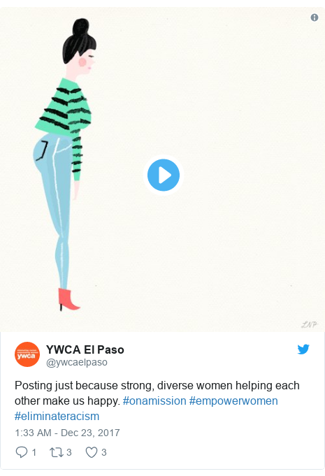 Twitter post by @ywcaelpaso: Posting just because strong, diverse women helping each other make us happy. #onamission #empowerwomen #eliminateracism