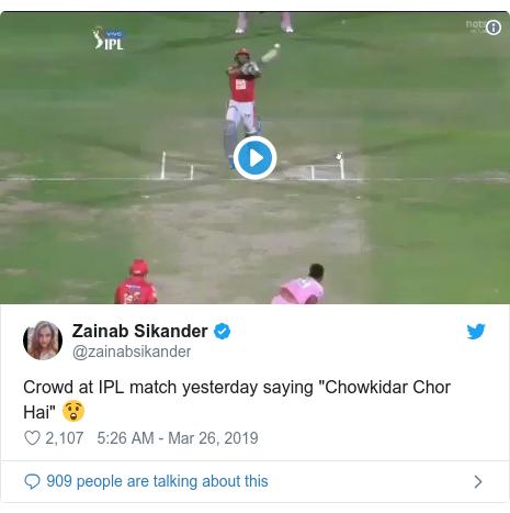 "Twitter post by @zainabsikander: Crowd at IPL match yesterday saying ""Chowkidar Chor Hai"" 😲"