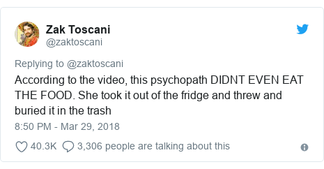 Twitter post by @zaktoscani: According to the video, this psychopath DIDNT EVEN EAT THE FOOD. She took it out of the fridge and threw and buried it in the trash