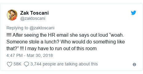 "Twitter post by @zaktoscani: !!!! After seeing the HR email she says out loud ""woah. Someone stole a lunch? Who would do something like that?"" !!! I may have to run out of this room"