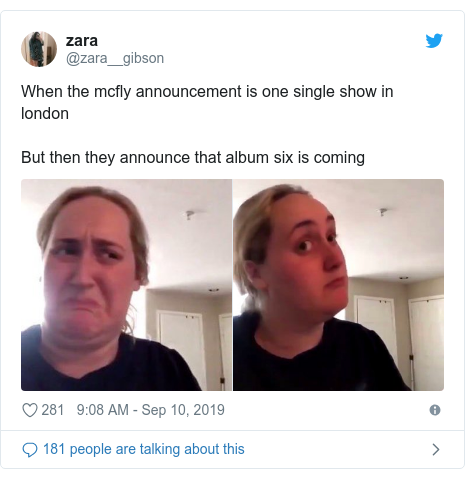 Twitter post by @zara__gibson: When the mcfly announcement is one single show in londonBut then they announce that album six is coming