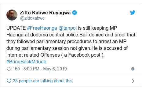 Ujumbe wa Twitter wa @zittokabwe: UPDATE #FreeHaonga @tanpol is still keeping MP Haonga at dodoma central police.Bail denied and proof that they followed parliamentary procedures to arrest an MP during parliamentary session not given.He is accused of internet related Offenses ( a Facebook post ). #BringBackMdude