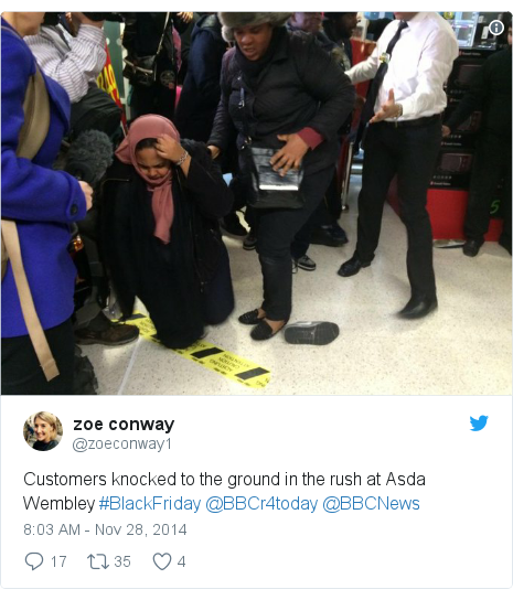 Twitter post by @zoeconway1: Customers knocked to the ground in the rush at Asda Wembley #BlackFriday @BBCr4today @BBCNews