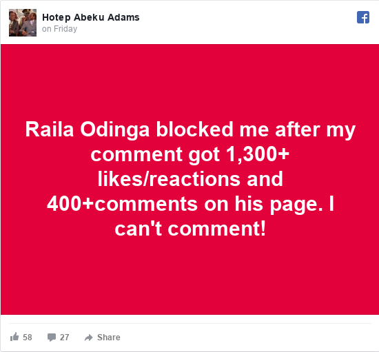 Facebook post by Hotep: Raila Odinga blocked me after my comment got 1,300+ likes/reactions and 400+comments on his page. I can't comment!