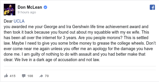 Facebook post by Don McLean: Dear UCLA     you awarded me your George and Ira Gershwin life time achievement award and then took it back because you...