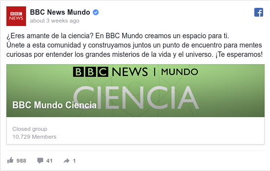 Publicación de Facebook por BBC News Mundo: ¿Eres amante de la ciencia? En BBC Mundo creamos un espacio para ti.  Únete a esta comunidad y construyamos juntos un...