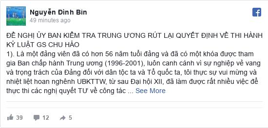 Facebook bởi Nguyễn: ĐỀ NGHỊ ỦY BAN KIỂM TRA TRUNG ƯƠNG RÚT LẠI QUYẾT ĐỊNH VỀ THI HÀNH KỶ LUẬT GS CHU HẢO                                    ...