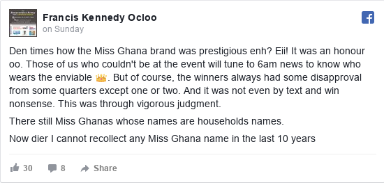Facebook post by Francis: Den times how the Miss Ghana brand was prestigious enh? Eii! It was an honour oo. Those of us who couldn't be at the...