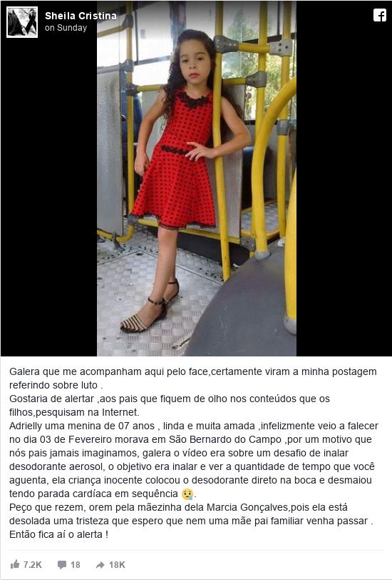 Facebook post de Sheila: Galera que me acompanham aqui pelo face,certamente viram a minha postagem referindo sobre luto .  Gostaria de alertar...