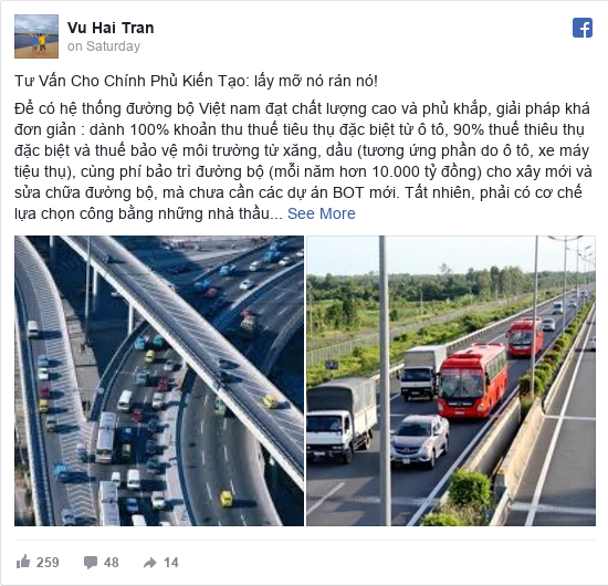 Facebook bởi Vu Hai: Tư Vấn Cho Chính Phủ Kiến Tạo  lấy mỡ nó rán nó!   Để có hệ thống đường bộ Việt nam đạt chất lượng cao và phủ khắp, giải...