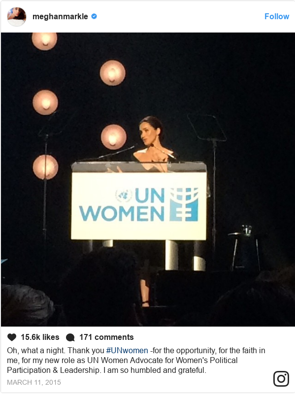 Publicación de Instagram por meghanmarkle: Oh, what a night. Thank you #UNwomen -for the opportunity, for the faith in me, for my new role as UN Women Advocate for Women's Political Participation & Leadership. I am so humbled and grateful.