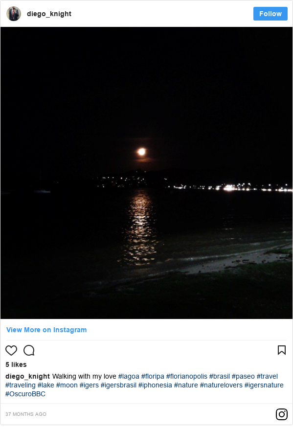 Publicación de Instagram por diego_knight: Walking with my love #lagoa #floripa #florianopolis #brasil #paseo #travel #traveling #lake #moon #igers #igersbrasil #iphonesia  #nature #naturelovers #igersnature #OscuroBBC