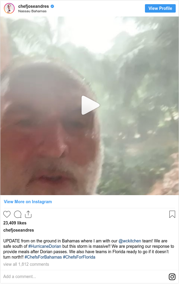 Publicación de Instagram por chefjoseandres: UPDATE from on the ground in Bahamas where I am with our @wckitchen team! We are safe south of #HurricaneDorian but this storm is massive!! We are preparing our response to provide meals after Dorian passes. We also have teams in Florida ready to go if it doesn't turn north!! #ChefsForBahamas #ChefsForFlorida