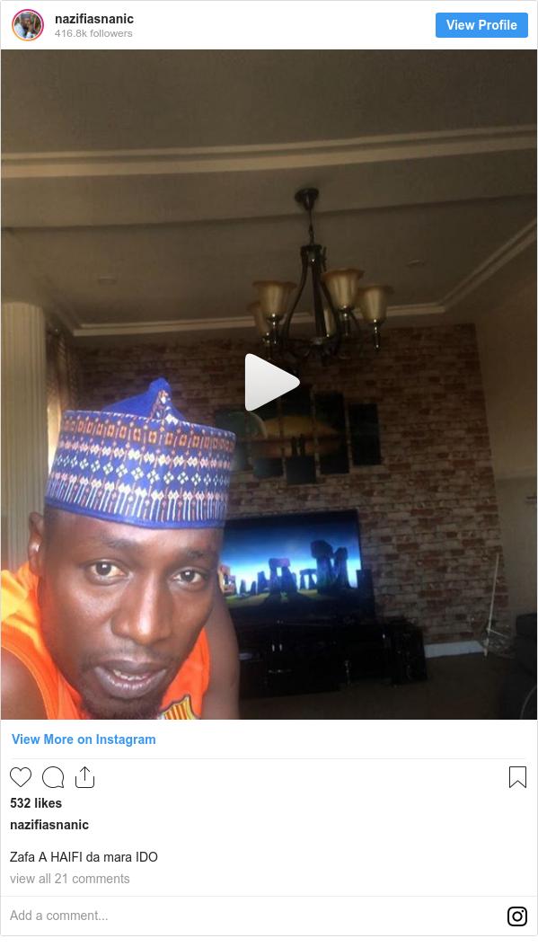 Instagram wallafa daga nazifiasnanic: Zafa A HAIFI da mara IDO