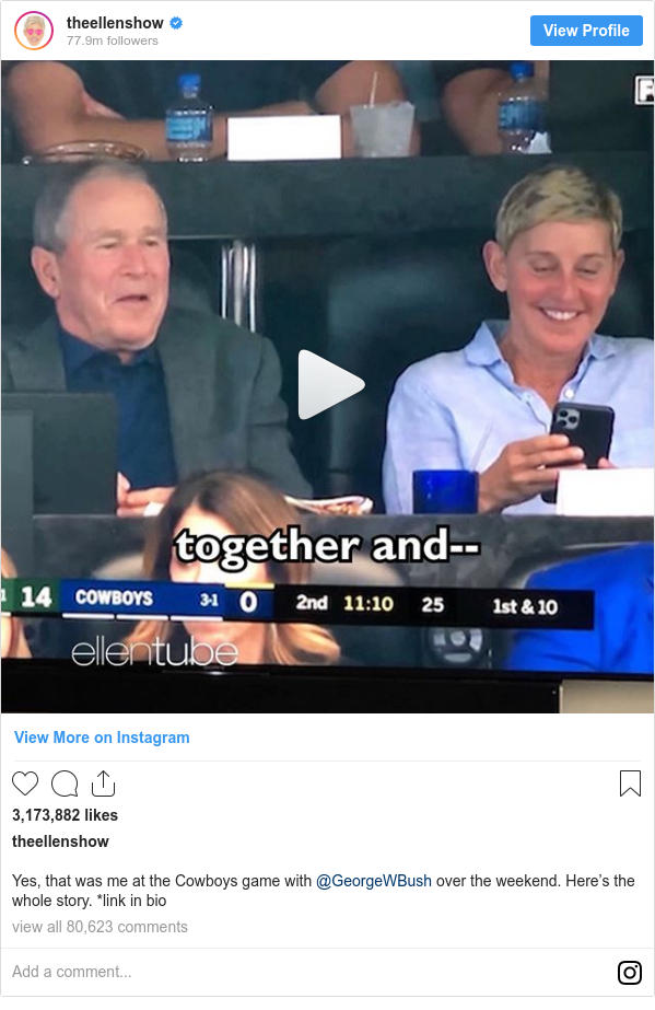 Instagram post by theellenshow: Yes, that was me at the Cowboys game with @GeorgeWBush over the weekend. Here's the whole story. *link in bio