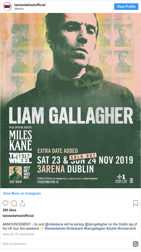 Instagram post by twistedwheelofficial: ANNOUNCEMENT - Us and @mileskane will be joining @liamgallagher on the Dublin leg of his UK tour this weekend ⚡️ #twistedwheel #mileskane #liamgallagher #dublin #rockandroll