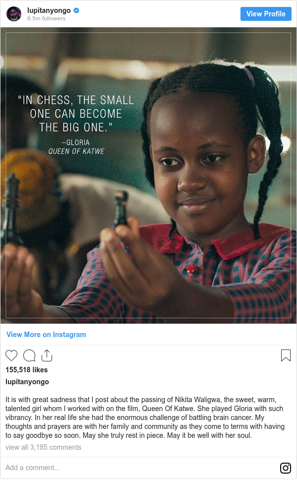 Instagram post by lupitanyongo: It is with great sadness that I post about the passing of Nikita Waligwa, the sweet, warm, talented girl whom I worked with on the film, Queen Of Katwe. She played Gloria with such vibrancy. In her real life she had the enormous challenge of battling brain cancer. My thoughts and prayers are with her family and community as they come to terms with having to say goodbye so soon. May she truly rest in piece. May it be well with her soul.