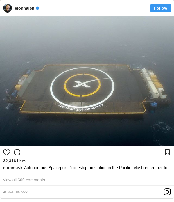 Instagram допис, автор: elonmusk: Autonomous Spaceport Droneship on station in the Pacific. Must remember to ...