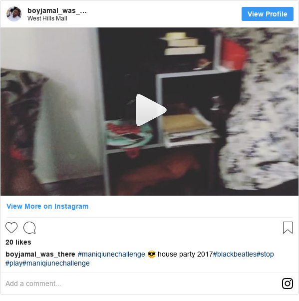Instagram post by boyjamal_was_there: #maniqiunechallenge 😎 house party 2017#blackbeatles#stop #play#maniqiunechallenge