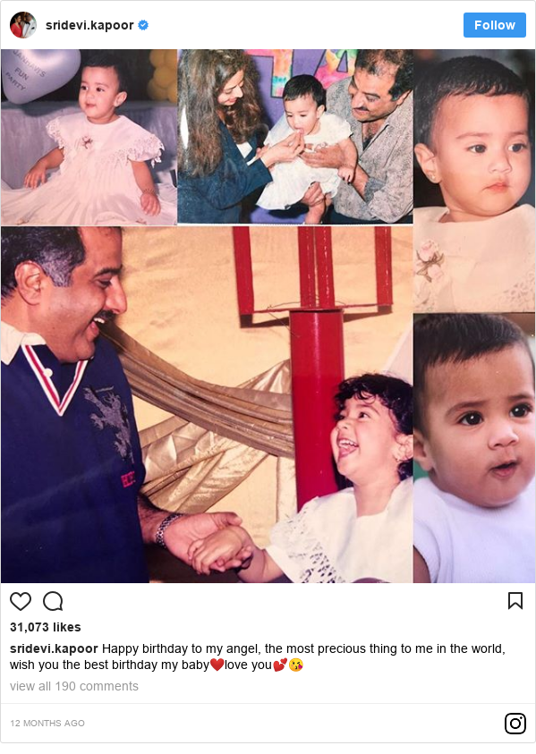 Instagram post by sridevi.kapoor: Happy birthday to my angel, the most precious thing to me in the world, wish you the best birthday my baby❤️love you💕😘