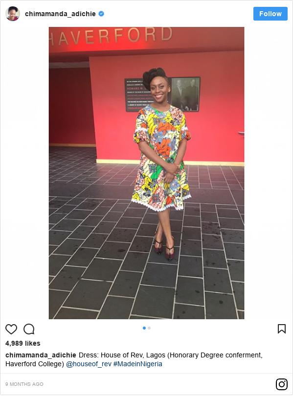Instagram post by chimamanda_adichie: Dress  House of Rev, Lagos (Honorary Degree conferment, Haverford College) @houseof_rev #MadeinNigeria