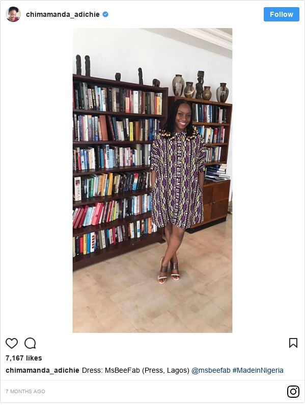 Instagram post by chimamanda_adichie: Dress  MsBeeFab (Press, Lagos) @msbeefab #MadeinNigeria