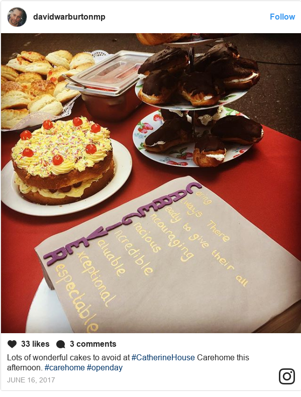 Instagram post by davidwarburtonmp: Lots of wonderful cakes to avoid at #CatherineHouse Carehome this afternoon.  #carehome #openday