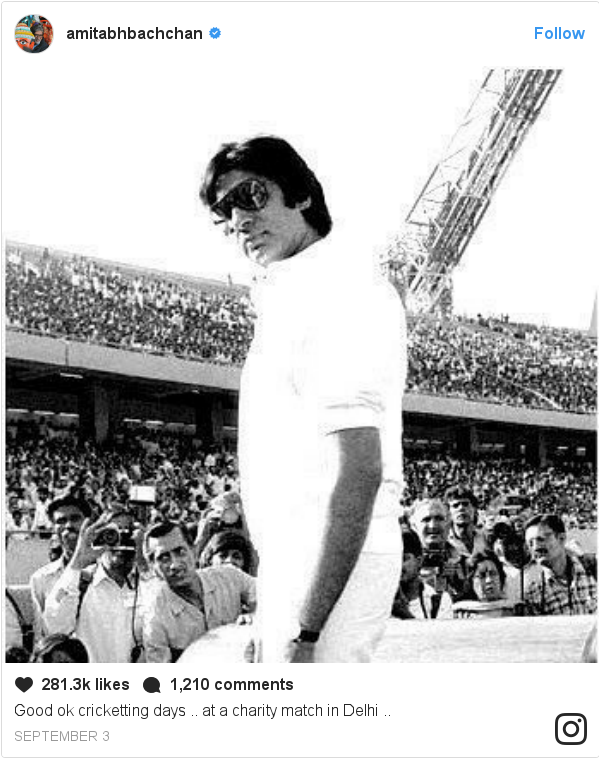 Instagram post by amitabhbachchan: Good ok cricketting days .. at a charity match in Delhi ..
