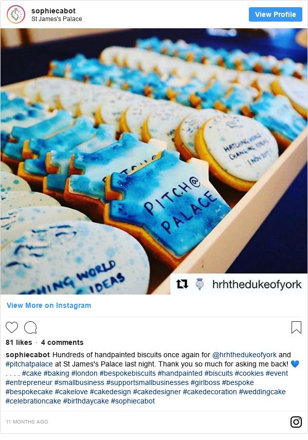Instagram post by sophiecabot: Hundreds of handpainted biscuits once again for @hrhthedukeofyork and #pitchatpalace at St James's Palace last night. Thank you so much for asking me back! 💙 . . . . #cake #baking #london #bespokebiscuits #handpainted #biscuits #cookies #event #entrepreneur #smallbusiness #supportsmallbusinesses #girlboss #bespoke #bespokecake #cakelove #cakedesign #cakedesigner #cakedecoration #weddingcake #celebrationcake #birthdaycake #sophiecabot