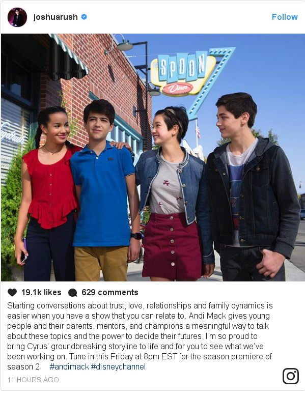 Instagram post by joshuarush: Starting conversations about trust, love, relationships and family dynamics is easier when you have a show that you can relate to. AndiMack gives young people and their parents, mentors, and champions a meaningful way to talk about these topics and the power to decide their futures. I'm so proud to bring Cyrus' groundbreaking storyline to life and for you to see what we've been working on. Tune in this Friday at 8pm EST for the season premiere of season 2 🎬 #andimack #disneychannel