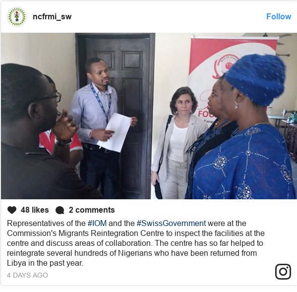 Instagram post by ncfrmi_sw: Representatives of the #IOM and the #SwissGovernment were at the Commission's Migrants Reintegration Centre to inspect the facilities at the centre and discuss areas of collaboration.  The centre has so far helped to reintegrate several hundreds of Nigerians who have been returned from Libya in the past year.