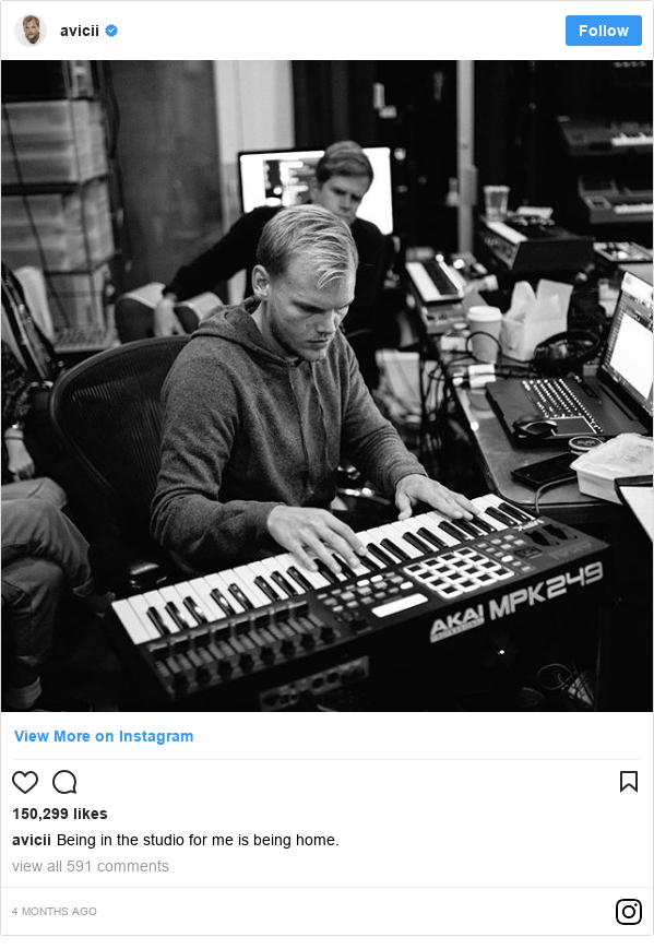Instagram post by avicii: Being in the studio for me is being home.