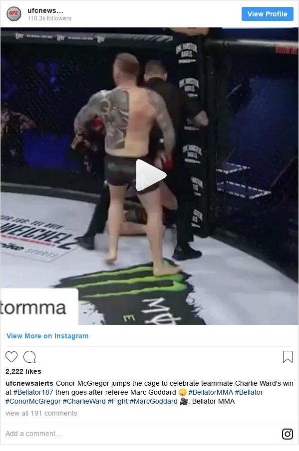 Instagram пост, автор: ufcnewsalerts: Conor McGregor jumps the cage to celebrate teammate Charlie Ward's win at #Bellator187 then goes after referee Marc Goddard 😳 #BellatorMMA #Bellator #ConorMcGregor #CharlieWard #Fight #MarcGoddard 🎥  Bellator MMA