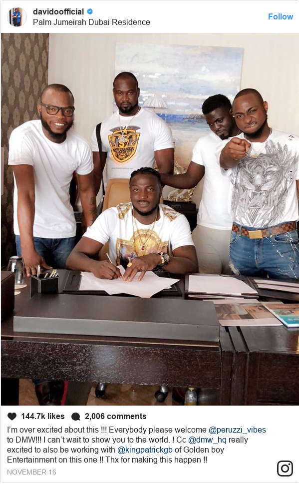 Instagram post by davidoofficial: I'm over excited about this !!! Everybody please welcome @peruzzi_vibes to DMW!!! I can't wait to show you to the world. ! Cc @dmw_hq really excited to also be working with @kingpatrickgb of Golden boy Entertainment on this one !! Thx for making this happen !!