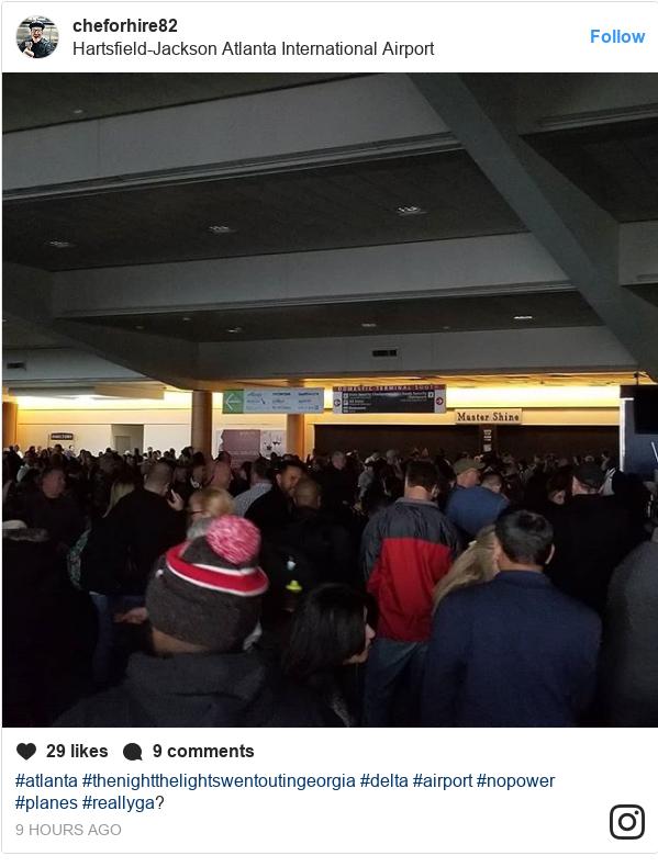 Instagram waxaa daabacay cheforhire82: #atlanta #thenightthelightswentoutingeorgia #delta #airport #nopower #planes #reallyga?